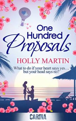 Review: One Hundred Proposals by Holly Martin