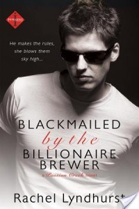 Quick Review: Blackmailed by the Billionaire Brewer by Rachel Lyndhurst