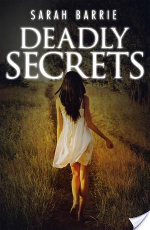 Review: Deadly Secrets by Sarah Barrie
