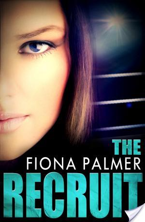 Review: The Recruit by Fiona Palmer