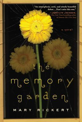 Review: The Memory Garden by M. Rickert