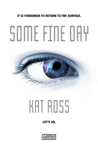 Review: Some Fine Day by Kat Ross