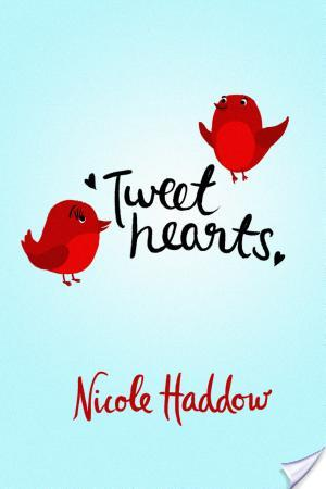 Review: Tweethearts by Nicole Haddow
